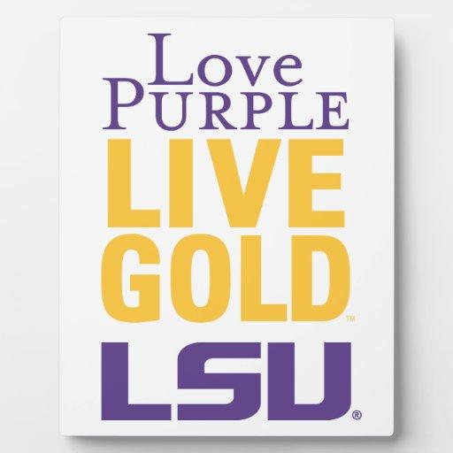 Love Purple Live Gold LSU Logo Plaque