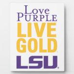 Love Purple Live Gold LSU Logo Plaques