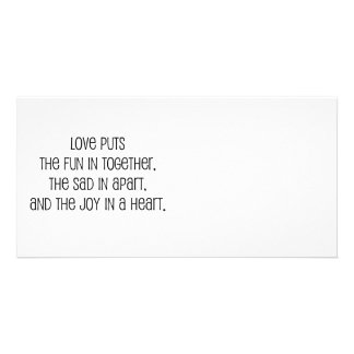 """""""Love puts the joy in a heart"""" marriage quote Personalized Photo Card"""