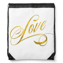 Love Quote Gold Faux Foil Quotes Metallic Wedding Drawstring Backpack