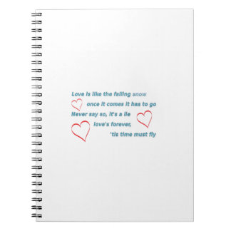 Love Quote - Love is like the falling snow once it Spiral Notebook