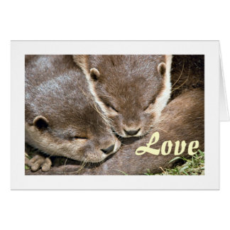 Love Quote - Otters Card