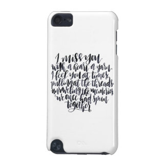 Love Quotes: I Miss You With A Heart Of Yarn iPod Touch (5th Generation) Cover