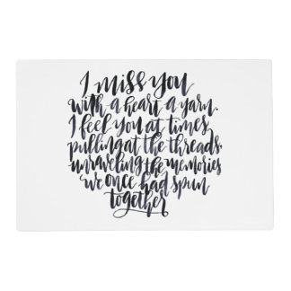 Love Quotes: I Miss You With A Heart Of Yarn Placemat