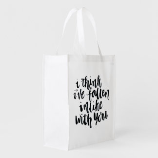 Love Quotes: I Think Ive Fallen Inlike With You Reusable Grocery Bags