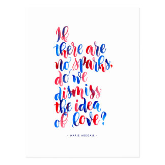 Love Quotes: If There Are No Sparks Postcard