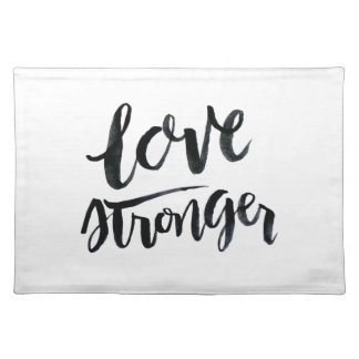 Love Quotes: Love Stronger Placemat