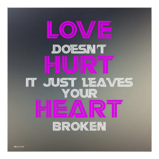 Love Quotes Semi glossy Poster