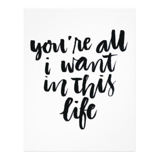 Love Quotes: You're All I Want In This Life Flyer