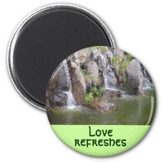Love refreshes magnet
