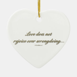"""""""Love rejoices with the truth"""" Ornament"""