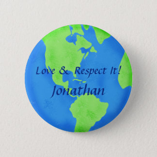 Love Respect Earth Globe Art Customized Name Badge Button