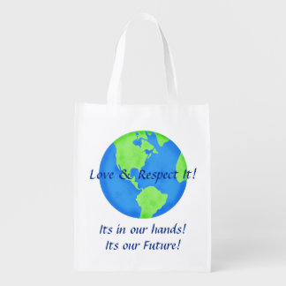 Love Respect Earth Globe Its Our Future Reusuable Reusable Grocery Bag