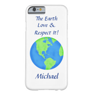 Love Respect Earth Globe Name Personalized Barely There iPhone 6 Case