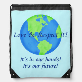 Love Respect Earth, Its Our Future In Our Hands Cinch Bag