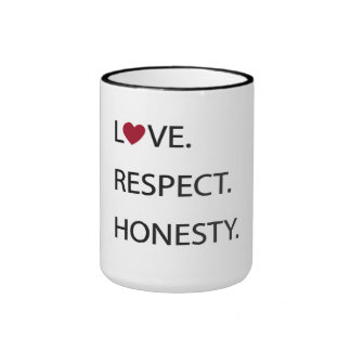 LOVE RESPECT HONESTY Mug with Heart