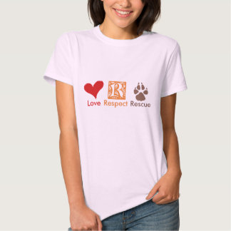 """Love Respect Rescue"" Animal Rescue & Adoption Shirt"
