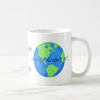 Love Respect the Earth Art Name Personalized Coffee Mug