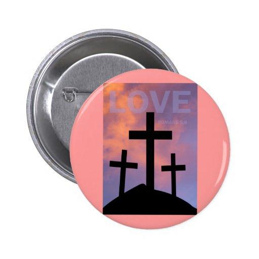 LOVE – Romans 5:8 2 Inch Round Button