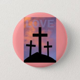 LOVE – Romans 5:8 Button