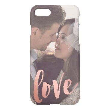 Valentines Themed Love | Rose Gold | Custom Photo iPhone 8/7 Case