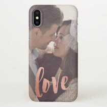 Love | Rose Gold | Custom Photo iPhone X Case