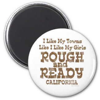Love Rough and Ready Girls Magnet