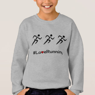 Love Running slogan runners Sweatshirt