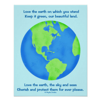 Love, Save, Protect the Earth Forever Poem and Art Poster