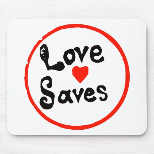 Love Saves Mouse Pad