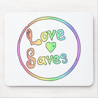 Love Saves Us All Mouse Pad