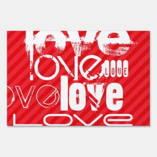 Love; Scarlet Red Stripes Sign