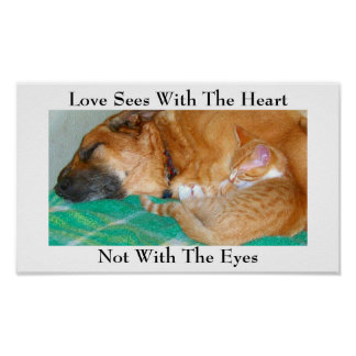 Love Sees With The Heart, Not With The Eyes Poster