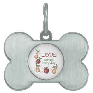 LOVE SERVED EVERY DAY PET NAME TAG