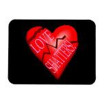 Love Shatters Flexible Magnet
