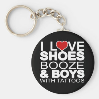 Love Shoes Booze Boys with Tattoos Key Chains