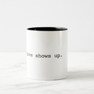 Love shows up mug