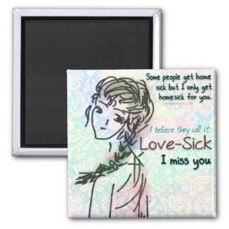 Love Sick I Miss You Magnet