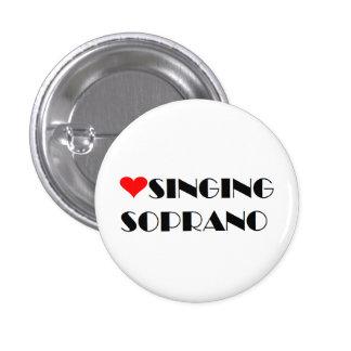 Love Singing Soprano Pinback Button