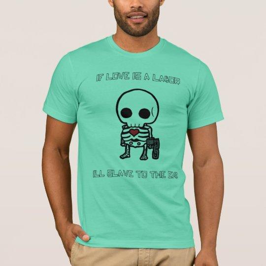 Love Slave. T-Shirt