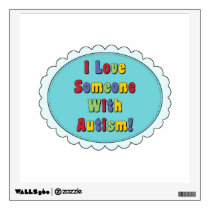 Love Someone With Autism Wall Decal