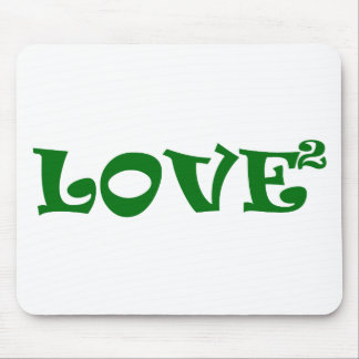 Love Squared in Green Mouse Pad