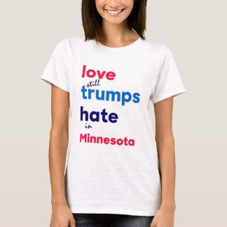 Love (still) trumps hate in Minnesota T-Shirt