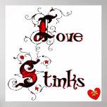 Love Stinks Anti-Valentine's Day Saying Poster