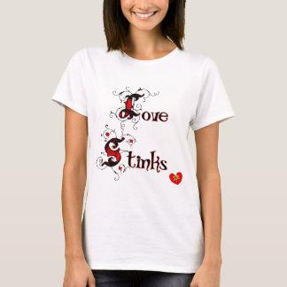 Love Stinks Anti-Valentine's Day Saying T-Shirt