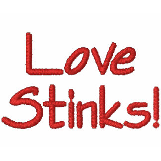 Love Stinks! Embroidered T-shirt
