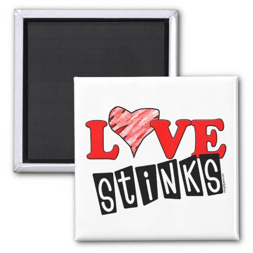 Love Stinks Gifts Magnet