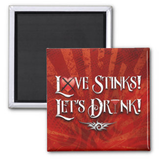 Love Stinks Lets Drink 2 Inch Square Magnet