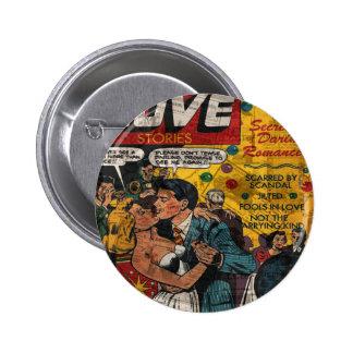 Love stories pinback button