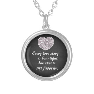 Love Story Quote Saying Silver Plated Necklace